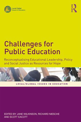 Challenges for Public Education - edited by Jane Wilkinson, Richard Niesche, Scott Eacott image