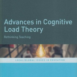 Advances in Cognitive Load Theory - Edited by Sharon Tindall-Ford, Shirley Agostinho, John Sweller image