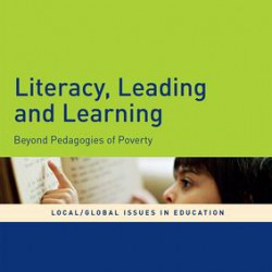 Literacy, Leading and Learning - Barbara Comber, Pat Thomson, Robert Hattam, and Ruth Lupton image